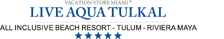 Live Aqua Beach Resort Tulkal – Tulum – Live Aqua Tulkal All Inclusive Resort